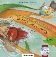 Cover-Bild zu Rylance, Ulrike: Der Farbenverdreher. Kinderbuch Deutsch-Spanisch