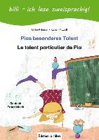 Cover-Bild zu Rylance, Ulrike: Pias besonderes Talent. Kinderbuch Deutsch-Französisch mit Leserätsel