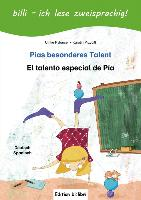 Cover-Bild zu Rylance, Ulrike: Pias besonderes Talent. Kinderbuch Deutsch-Spanisch mit Leserätsel