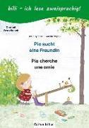 Cover-Bild zu Rylance, Ulrike: Pia sucht eine Freundin. Deutsch-Französisch