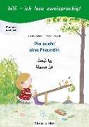 Cover-Bild zu Rylance, Ulrike: Pia sucht eine Freundin. Kinderbuch Deutsch-Arabisch mit Leserätsel