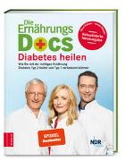 Cover-Bild zu Riedl, Matthias: Die Ernährungs-Docs - Diabetes heilen