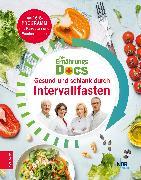 Cover-Bild zu Klasen, Dr. med. Jörn: Die Ernährungs-Docs - Gesund und schlank durch Intervallfasten (eBook)