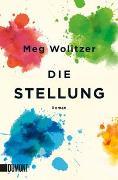 Cover-Bild zu Wolitzer, Meg: Die Stellung