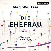 Cover-Bild zu Wolitzer, Meg: Die Ehefrau (Audio Download)