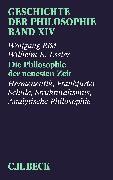 Cover-Bild zu Bd. 14: Geschichte der Philosophie Bd. 14: Die Philosophie der neuesten Zeit: Hermeneutik, Frankfurter Schule, Strukturalismus, Analytische Philosophie