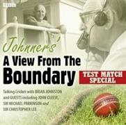 Cover-Bild zu Johnners' A View From The Boundary Test Match Special