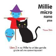 Cover-Bild zu Millie Micro Nano Pico Libro 2 in cui Millie ha un?idea geniale grazie ad uno spaventapasseri