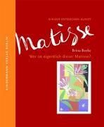 Cover-Bild zu Benke, Britta: Wer ist eigentlich dieser Matisse?