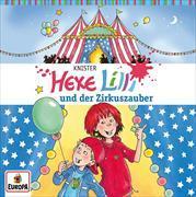 Cover-Bild zu Knister: Hexe Lilli 03 und der Zirkuszauber
