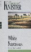 Cover-Bild zu Knister, Raymond: White Narcissus