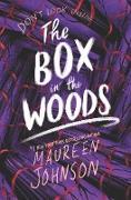 Cover-Bild zu Johnson, Maureen: The Box in the Woods (eBook)