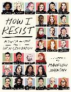 Cover-Bild zu Johnson, Maureen: How I Resist (eBook)
