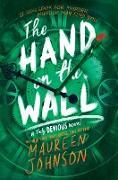 Cover-Bild zu Johnson, Maureen: Hand on the Wall (eBook)