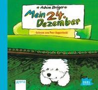 Cover-Bild zu Bröger, Achim: Mein 24. Dezember. CD