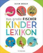 Cover-Bild zu Bröger, Achim: Bröger A.,Das gr. Fischer Kinderlexikon