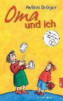 Cover-Bild zu Bröger, Achim: Oma und ich