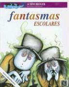 Cover-Bild zu Broger, Achim: Fantasmas Escolares