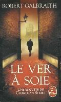 Cover-Bild zu Galbraith, Robert: Le ver à soie