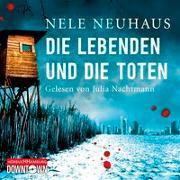 Cover-Bild zu Neuhaus, Nele: Die Lebenden und die Toten (Ein Bodenstein-Kirchhoff-Krimi 7)
