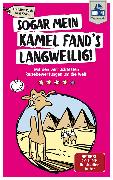 Cover-Bild zu DuMont Taschenbuch Sogar mein Kamel fand's langweilig