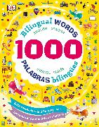 Cover-Bild zu 1000 Bilingual Words: Palabras Bilingues