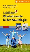 Cover-Bild zu Leitfaden Physiotherapie in der Neurologie von Hengelmolen-Greb, Anke (Hrsg.)