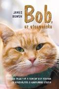 Cover-Bild zu Bowen, James: Bob, az utcamacska (eBook)