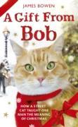 Cover-Bild zu Bowen, James: Gift from Bob (eBook)