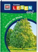 Cover-Bild zu Meierjürgen, Sonja: WAS IST WAS Erstes Lesen easy! Band 1. Entdecke die Bäume