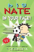 Cover-Bild zu Peirce, Lincoln: Big Nate: In Your Face!