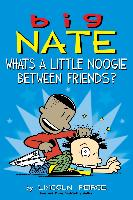 Cover-Bild zu Peirce, Lincoln: Big Nate: What's a Little Noogie Between Friends? (eBook)