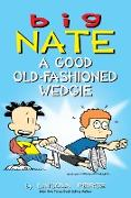 Cover-Bild zu Peirce, Lincoln: Big Nate: A Good Old-Fashioned Wedgie (eBook)