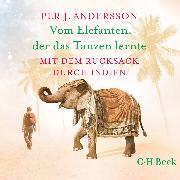 Cover-Bild zu eBook Vom Elefanten, der das Tanzen lernte