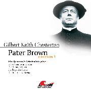 Cover-Bild zu Chesterton, Gilbert Keith: Pater Brown, Edition 1: Vier Spannende Kriminalhörspiele (Audio Download)