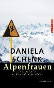 Cover-Bild zu Schenk, Daniela: Alpenfrauen (eBook)