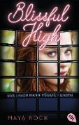 Cover-Bild zu BLISSFUL HIGH - Das Leben kann tödlich enden (eBook) von Rock, Maya