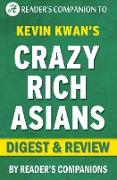 Cover-Bild zu eBook Crazy Rich Asians: By Kevin Kwan | Digest & Review