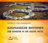 Cover-Bild zu Schamanische Rhythmen zur Einkehr in die eigene Mitte