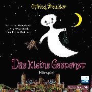 Cover-Bild zu Das kleine Gespenst - Das WDR-Hörspiel (Audio Download) von Preußler, Otfried