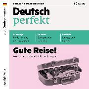 Cover-Bild zu eBook Deutsch lernen Audio - Gute Reise!