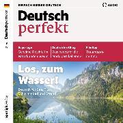 Cover-Bild zu eBook Deutsch lernen Audio - Los, zum Wasser!