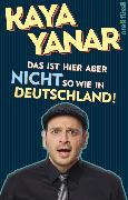 Cover-Bild zu eBook Das ist hier aber nicht so wie in Deutschland!