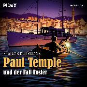 Cover-Bild zu Paul Temple und der Fall Foster (Audio Download) von Durbridge, Francis