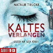 Cover-Bild zu Kaltes Verlangen (Ungekürzt) (Audio Download) von Tielcke, Natalie