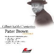 Cover-Bild zu Pater Brown, Edition 6: Vier Spannende Kriminalhörspiele (Audio Download) von Chesterton, Gilbert Keith