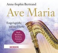 Cover-Bild zu Bertrand, Anne-Sophie: Ave Maria