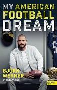 Cover-Bild zu Werner, Björn: My American Football Dream