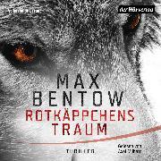 Cover-Bild zu Rotkäppchens Traum (Audio Download) von Bentow, Max