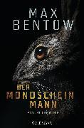 Cover-Bild zu Der Mondscheinmann (eBook) von Bentow, Max